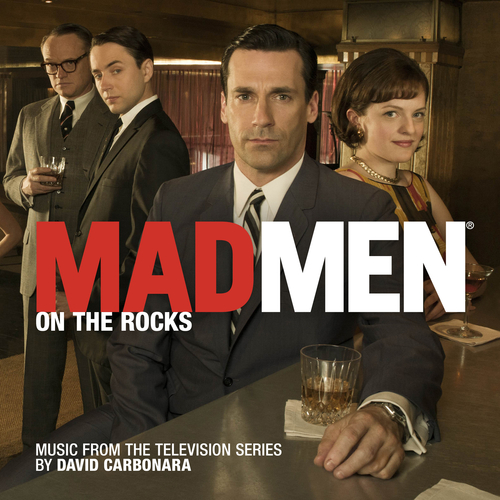 David Carbonara - Mad Men: On the Rocks