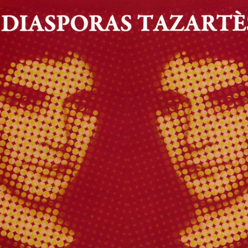 Ghédalia Tazartès - Diasporas Tazartès