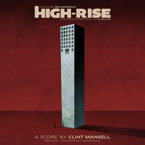 Clint Mansell - High-Rise (Original Soundtrack Recording)