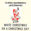 Chris Barber's White Christmas EP