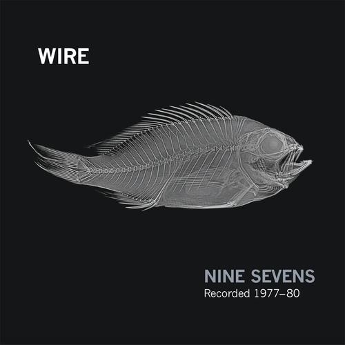 Wire - Nine Sevens