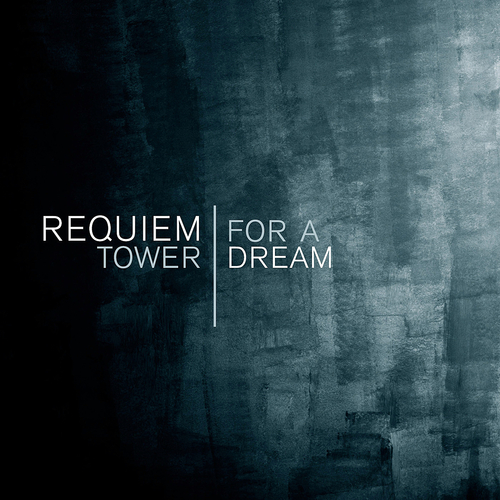 Various Artists - Requiem for a Tower | Dream