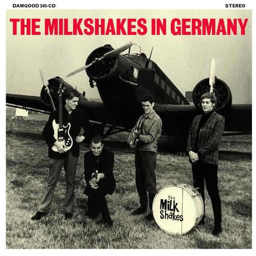 The Milkshakes - In Germany