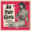 Au Pair Girls (Original Soundtrack)