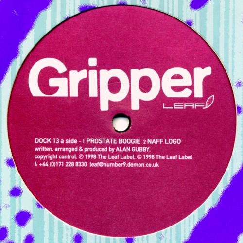 Gripper - Prostate Boogie