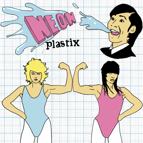 Neon Plastix - Dream/On Fire