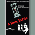 A Time to Die (Original Motion Picture Soundtrack)