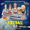 Fireball XL5 (Original Television Soundtrack)