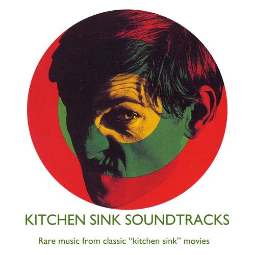 Various Artists - Kitchen Sink Soundtracks