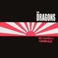 DRAGONS - RocknRoll Kamikaze