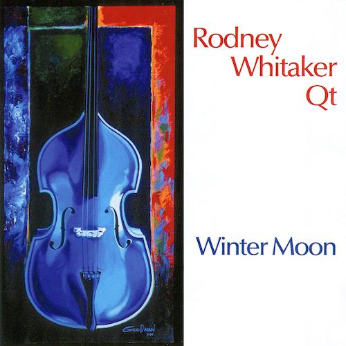 Rodney Whitaker Qt - Winter Moon