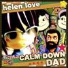 "Helen Love - Calm Down Dad 7"""