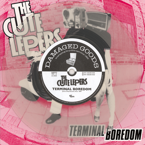 The Cute Lepers - Terminal Boredom (Clear Vinyl)