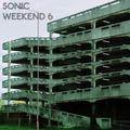 Sonic Weekend #6