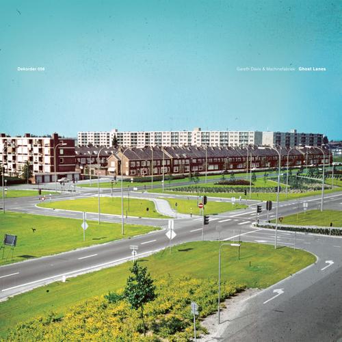 Machinefabriek & Gareth Davis - Ghost Lanes