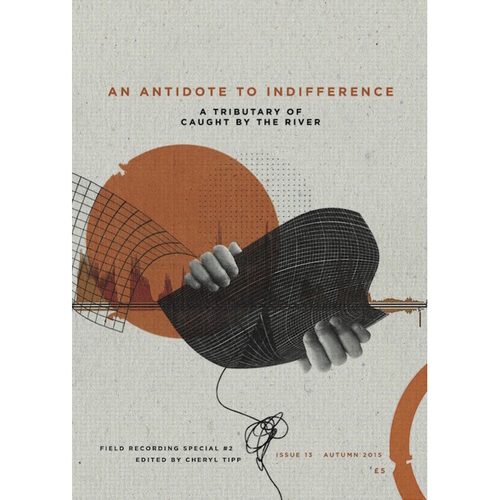An Antidote to Indifference Issue 13