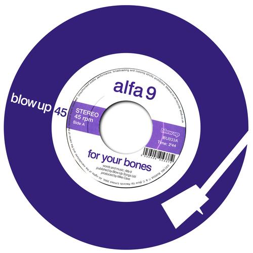Alfa 9 - For Your Bones