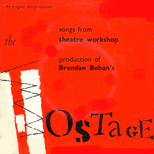 """Theatre Workshop Players with Brendan Behan - Songs from """"The Hostage"""""""