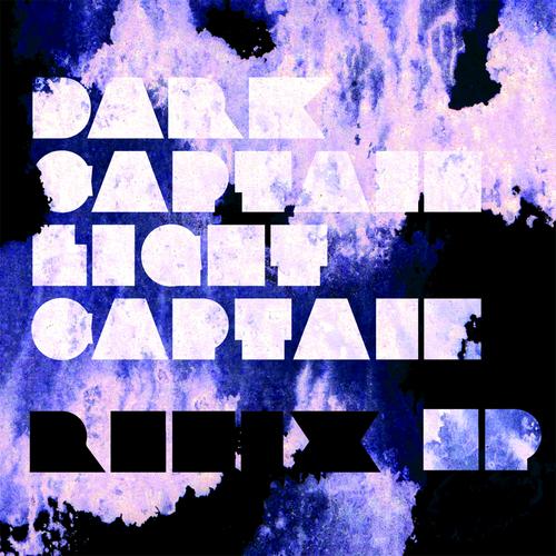 Dark Captain Light Captain - Remix