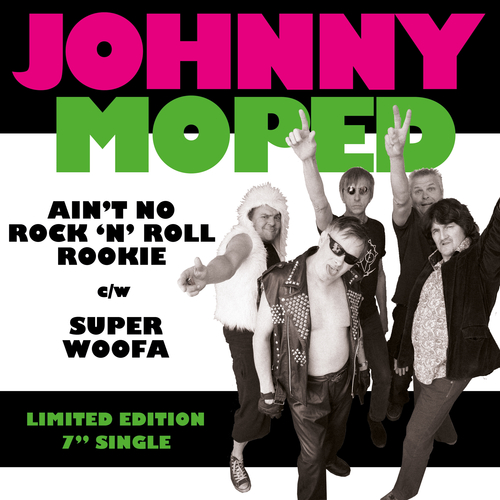 Johnny Moped - Ain't No Rock N Roll Rookie