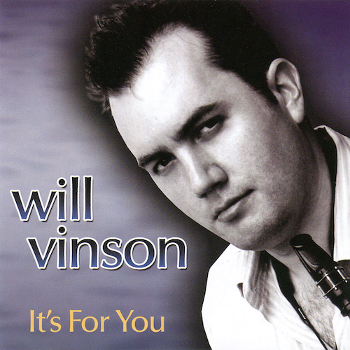 Will Vinson - It's For You