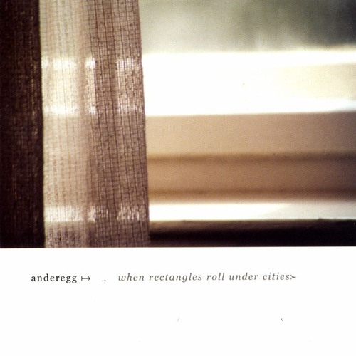 Anderegg - When Rectangles Roll Under Cities