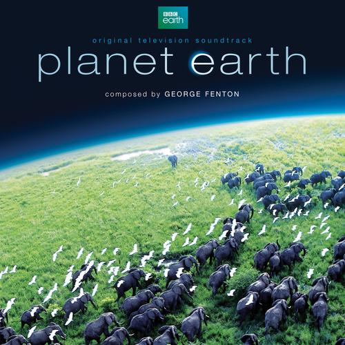 George Fenton - Planet Earth (Original Television Soundtrack)
