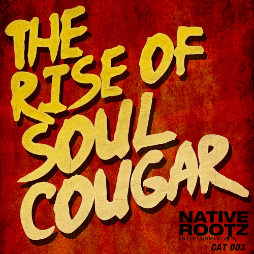 Soul Cougar - The Rise of Soul Cougar
