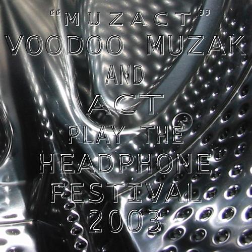Act & Voodoo Muzak - Muzact