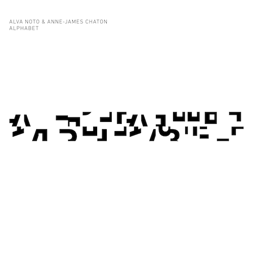 Alva Noto + Anne-James Chaton - Alphabet