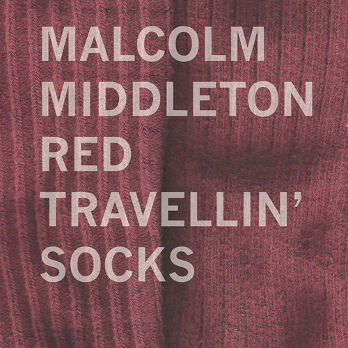 Malcolm Middleton - Red Travellin' Socks