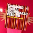 Crammed Global Soundclash 1980-89 Vol. 1 - World Fusion