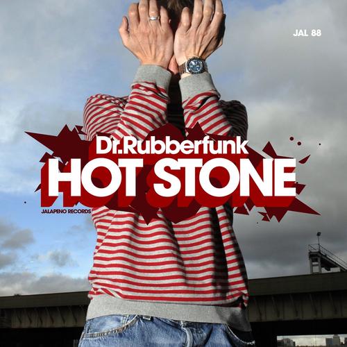 Dr Rubberfunk - Hot Stone