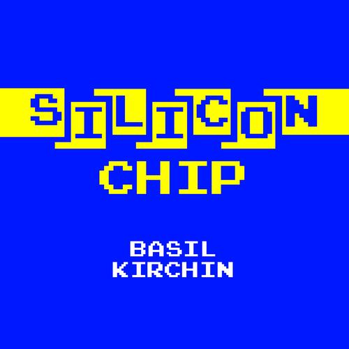 Basil Kirchin - Silicon Chip (yellow wax)