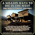 A Million Ways To Die In The West: The West's Finest Volume 1