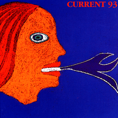 Current 93 - Calling For Vanished Faces