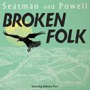 Broken Folk by Seatman and Powell
