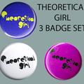 Theoretical Girl 3 Badge Set