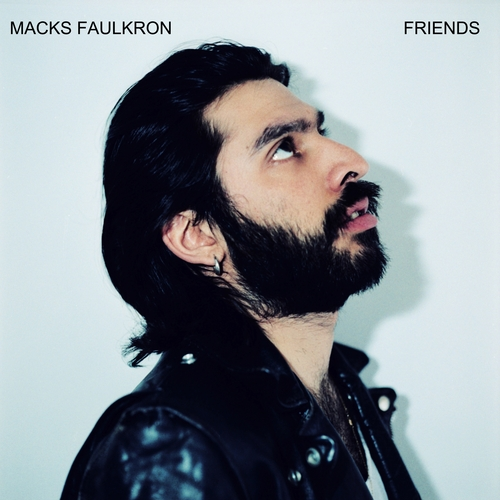 Macks Faulkron - Friends