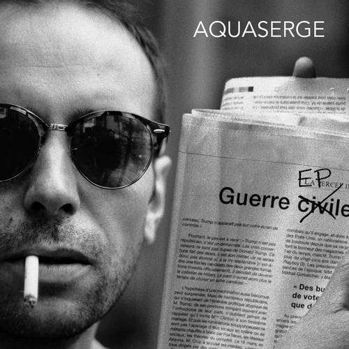 Aquaserge - Guerre EP