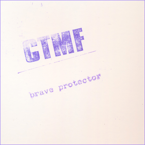 CTMF - Brave Protector