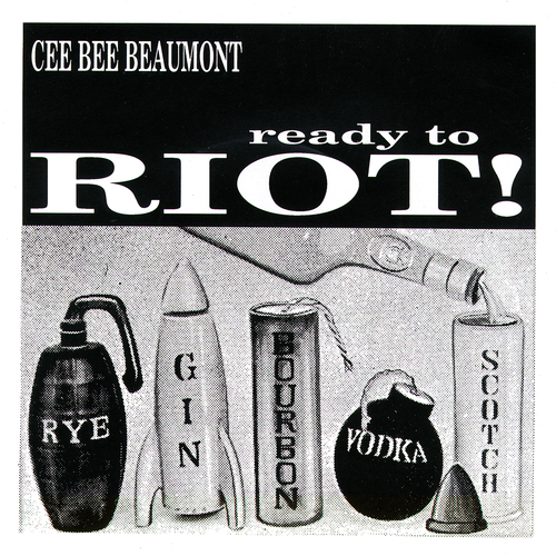 Cee Bee Beaumont - Ready To Riot EP