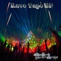 Rave Tape E. P.