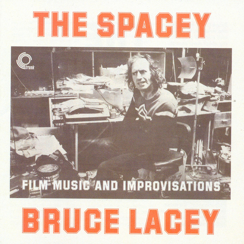 Bruce Lacey - The Spacey Bruce Lacey CD