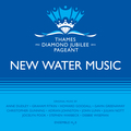 New Water Music For The Thames Diamond Jubilee Pageant