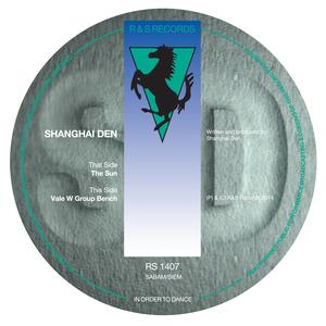 Shanghai Den - EP 1