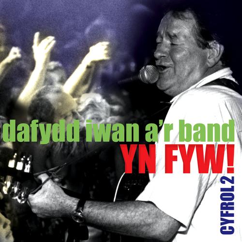 Dafydd Iwan/Band - Yn Fyw - Cyfrol 2 / Live - Vol 2
