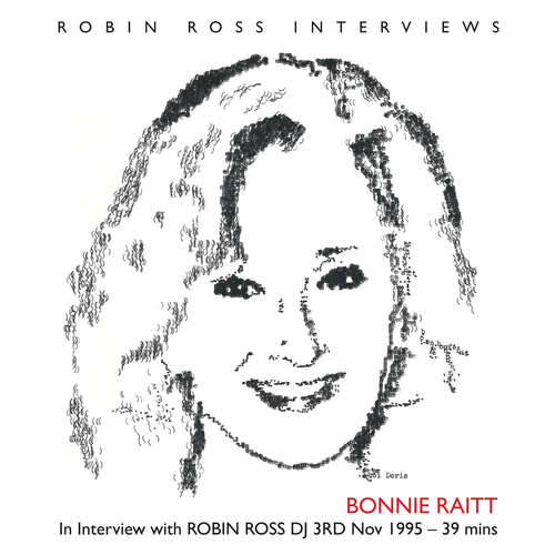 Bonnie Raitt - Interview with Robin Ross DJ 1995