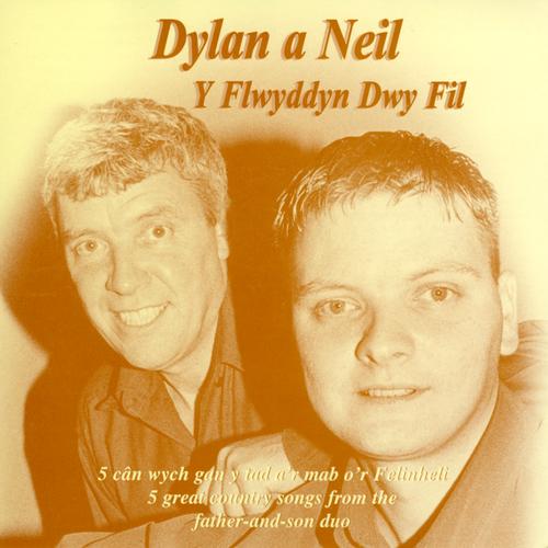 Dylan A Neil - Y Flwyddyn Dwy Fil