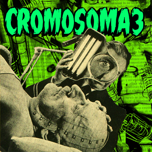 Cromosoma3 - CROMOSOMA 3 - Mentes Enfermas